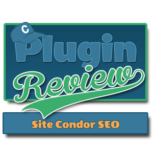 WordPress SEO Plugin Review of Site Condor